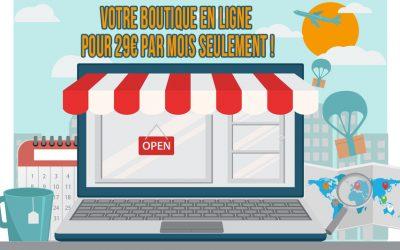 Votre boutique en ligne pour 29€ seulement