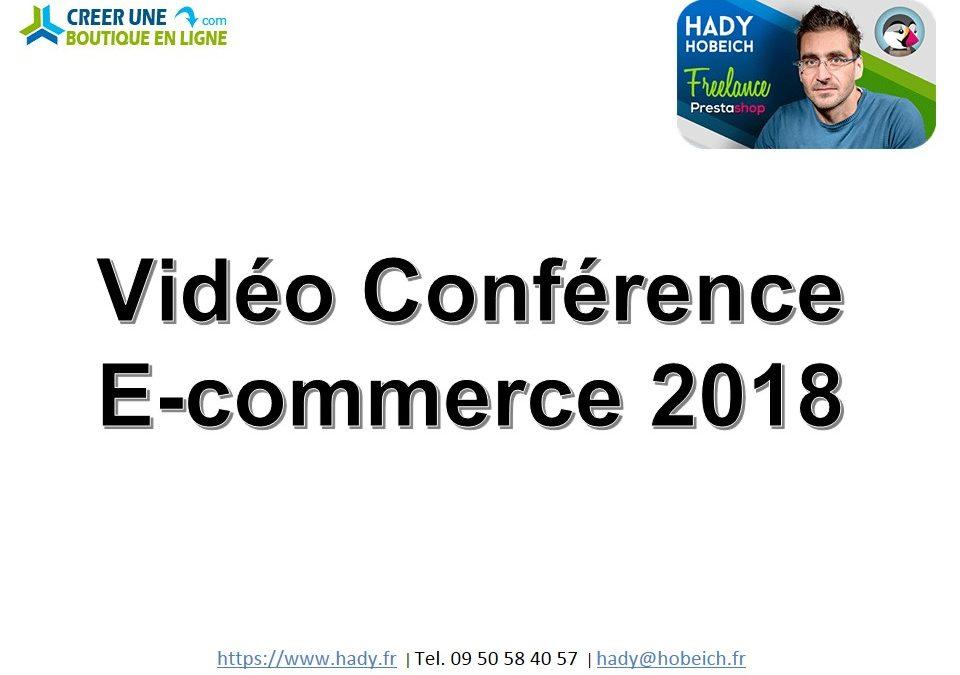 Vidéo Conférence E-commerce 2018 by Hady Hobeich